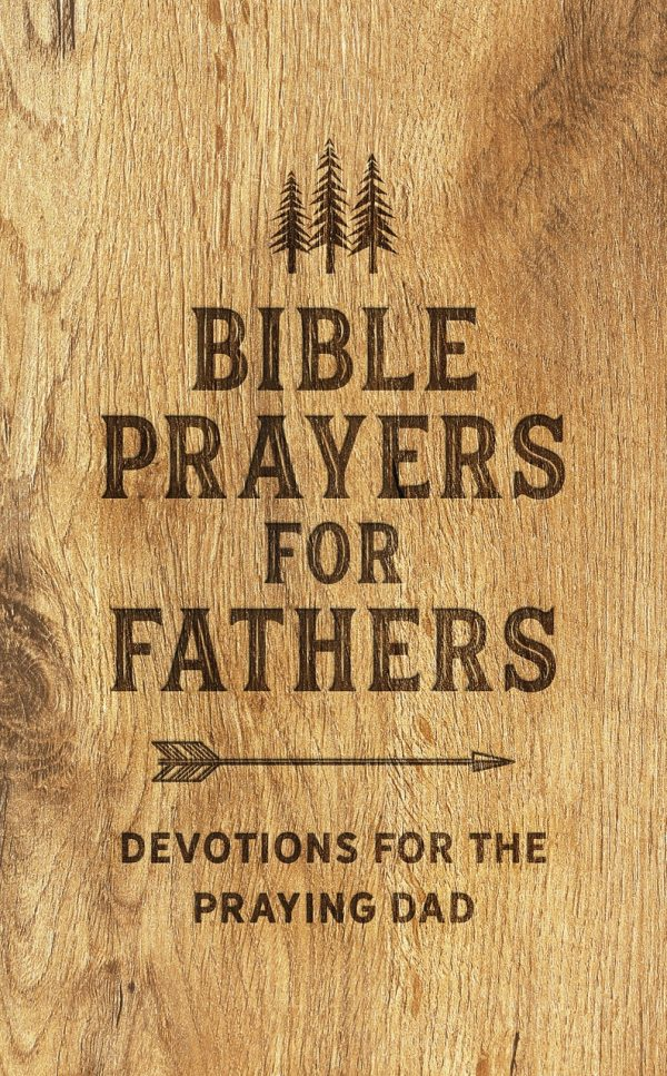 """Brown wooden design book cover. Says """"Bible Prayers for Fathers"""""""